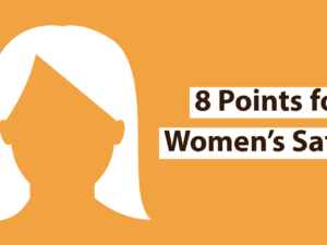 8 Points for Women's Safety: Prevention should be the core of the policy